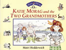 Book cover for Katie Morag and the Two Grandmothers Big Book