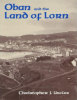 Book cover for Oban and the Land of Lorn